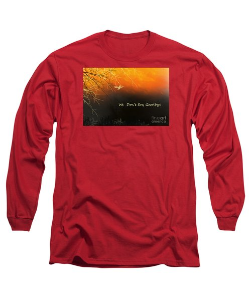 Fond Thoughts Long Sleeve T-Shirt by Trilby Cole