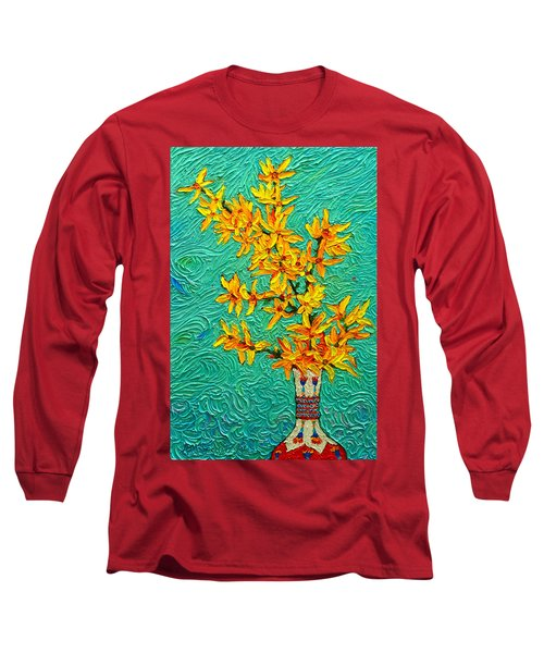 Forsythia Vibration Modern Impressionist Flower Art Palette Knife Oil Painting By Ana Maria Edulescu Long Sleeve T-Shirt