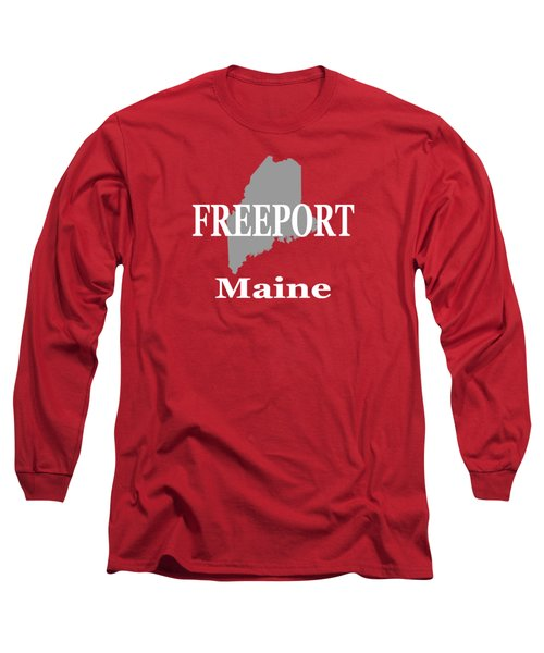 Long Sleeve T-Shirt featuring the photograph Freeport Maine State City And Town Pride  by Keith Webber Jr