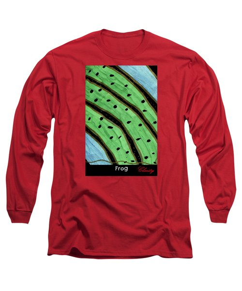 Frog Long Sleeve T-Shirt by Clarity Artists