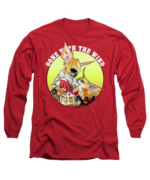 Gone With The Wind Chihuahuas Caricature Art Print Long Sleeve T-Shirt