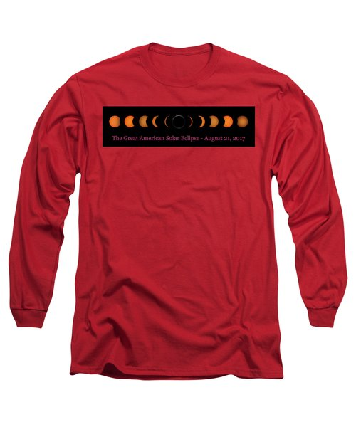Great American Solar Eclipse Composite With Caption Long Sleeve T-Shirt