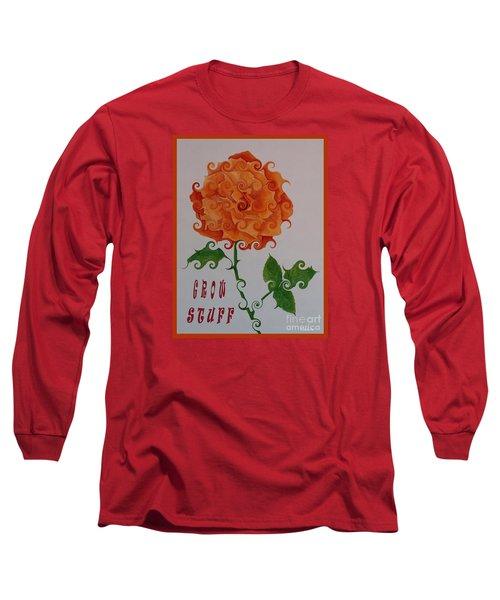 Grow Stuff Long Sleeve T-Shirt