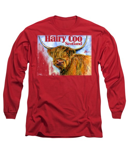 Hairy Coo Shirt Long Sleeve T-Shirt