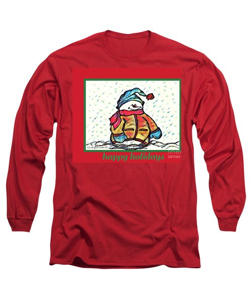 Happy Holidays Snowman Long Sleeve T-Shirt by MaryLee Parker