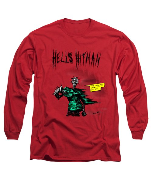 Hells Hitman Long Sleeve T-Shirt by Kim Gauge