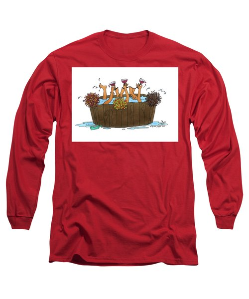 Here's To Us Long Sleeve T-Shirt