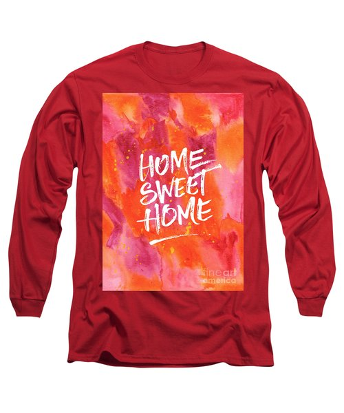 Home Sweet Home Handpainted Abstract Orange Pink Watercolor Long Sleeve T-Shirt