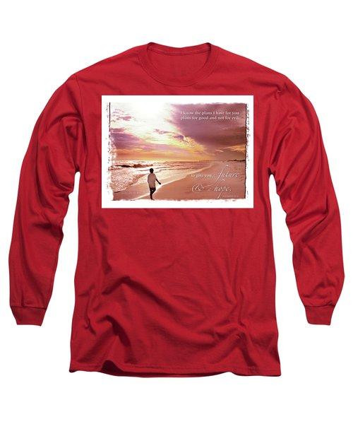 Horizon Of Hope Long Sleeve T-Shirt by Marie Hicks