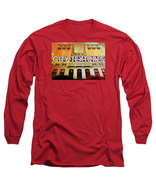 Hot City Textures Long Sleeve T-Shirt