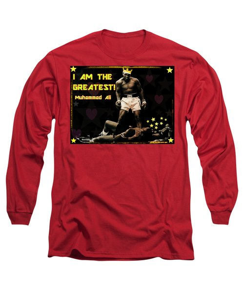 I Am The Greatest Long Sleeve T-Shirt