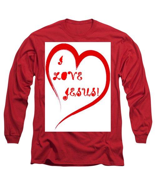 I Love Jesus Long Sleeve T-Shirt