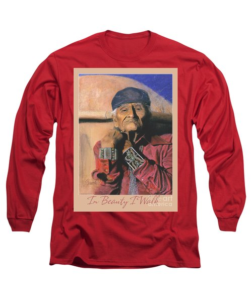 In Beauty I Walk 2 - Pastel Art - Native American Long Sleeve T-Shirt
