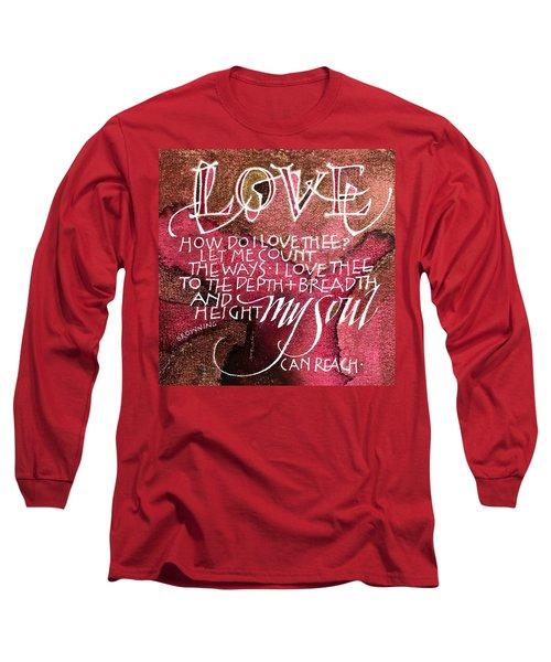 Inspirational Saying Love Long Sleeve T-Shirt