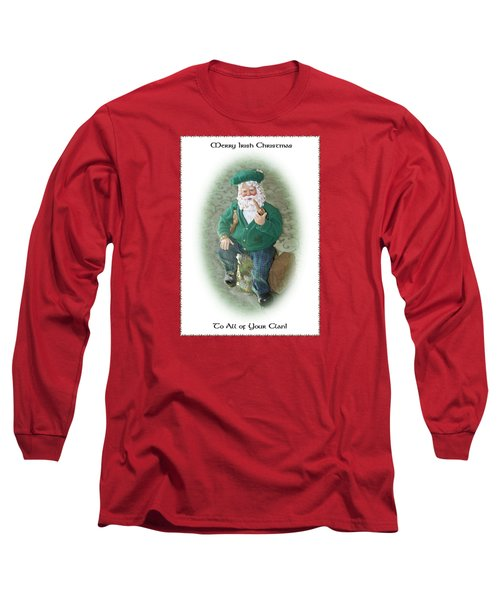 Irish Santa Card Long Sleeve T-Shirt