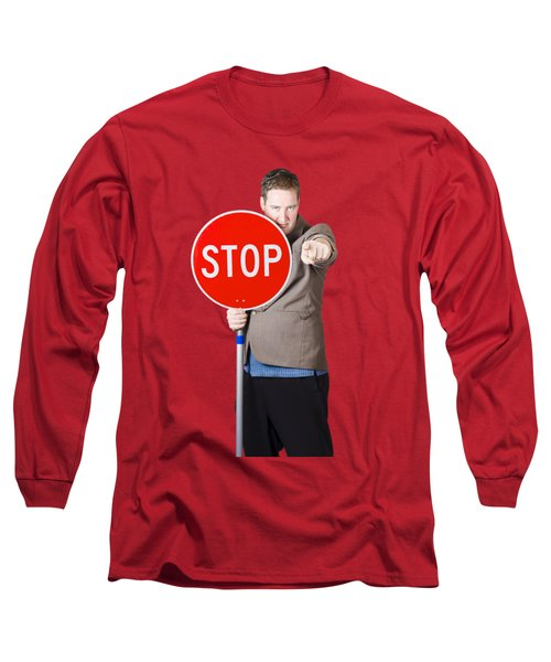 Long Sleeve T-Shirt featuring the photograph Isolated Man Holding Red Traffic Stop Sign by Jorgo Photography - Wall Art Gallery