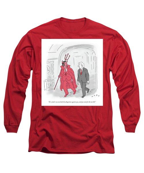 Its A Deal Long Sleeve T-Shirt