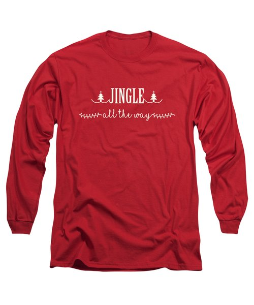 Long Sleeve T-Shirt featuring the digital art Jingle All The Way by Heidi Hermes