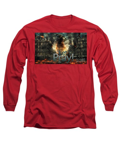Long Sleeve T-Shirt featuring the digital art Let Us Pray-2 by Kathy Tarochione