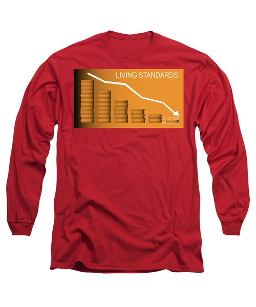 Living Standards Long Sleeve T-Shirt