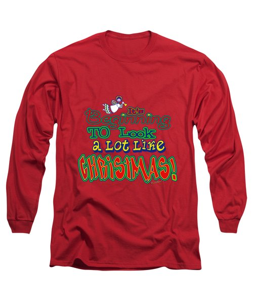 Looks Like Christmas Long Sleeve T-Shirt