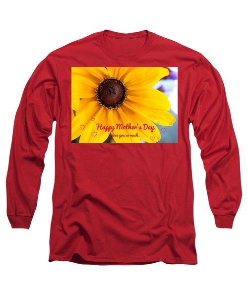 Love You Mama Long Sleeve T-Shirt