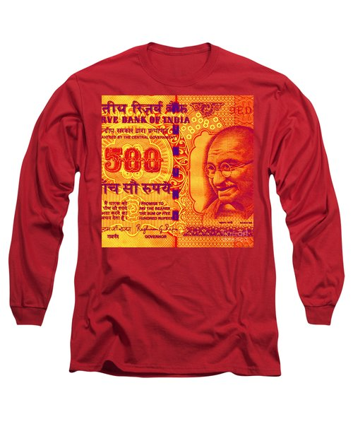 Long Sleeve T-Shirt featuring the digital art Mahatma Gandhi 500 Rupees Banknote by Jean luc Comperat