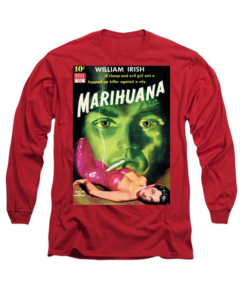 Marihuana Long Sleeve T-Shirt by Bill Fleming