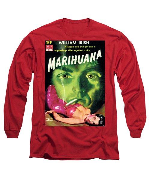Marihuana Long Sleeve T-Shirt