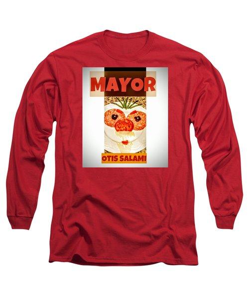 Long Sleeve T-Shirt featuring the photograph Mayor Otis Salami T-shirt by Jennifer Hotai