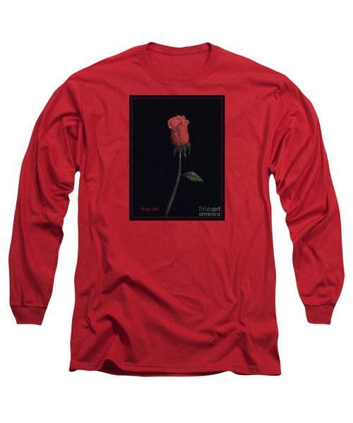 The Perfect Rose 2 Long Sleeve T-Shirt by Becky Lupe