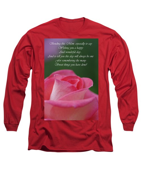 Long Sleeve T-Shirt featuring the photograph Mother's Day Card 3 by Michael Cummings