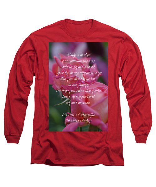 Long Sleeve T-Shirt featuring the photograph Mother's Day Card 6 by Michael Cummings