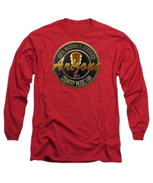 Nashville Certified Arizona Country Music Fan Long Sleeve T-Shirt