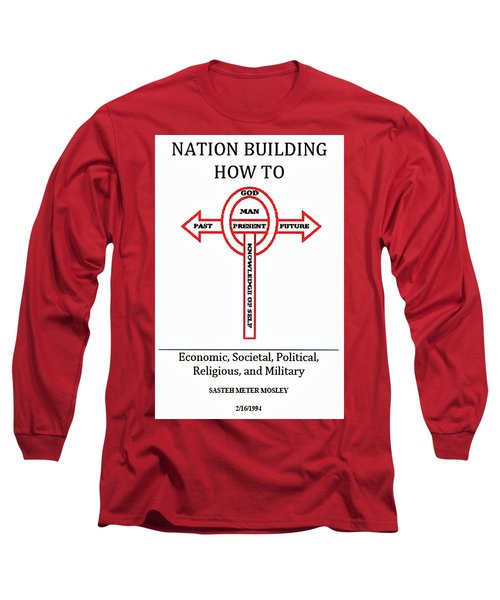 Nation Building How To Book Long Sleeve T-Shirt