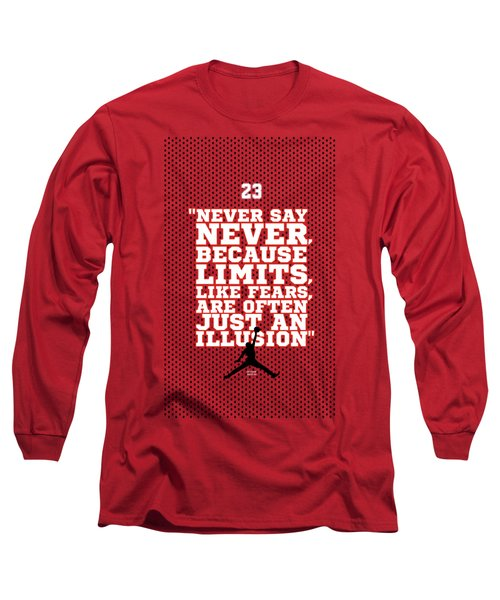 Never Say Never Gym Motivational Quotes Poster Long Sleeve T-Shirt
