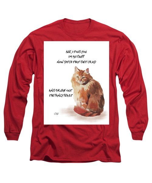 Long Sleeve T-Shirt featuring the painting No Fat Cat by Colleen Taylor
