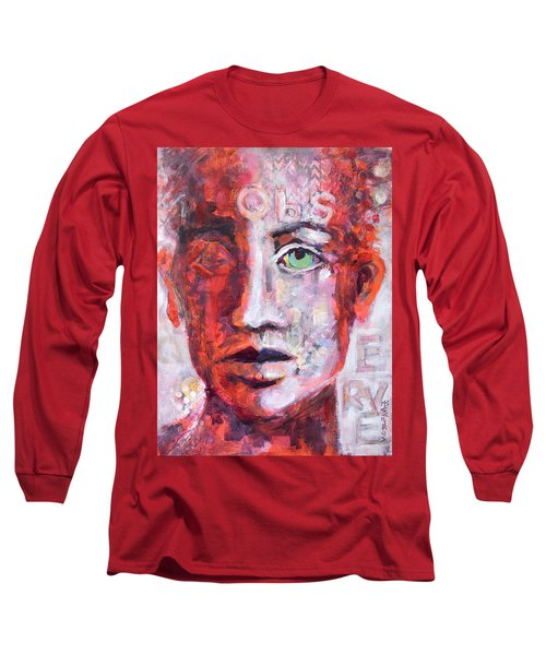 Long Sleeve T-Shirt featuring the painting Observe by Mary Schiros