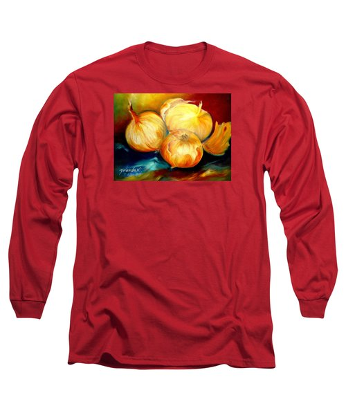 Onions Long Sleeve T-Shirt by Yolanda Rodriguez