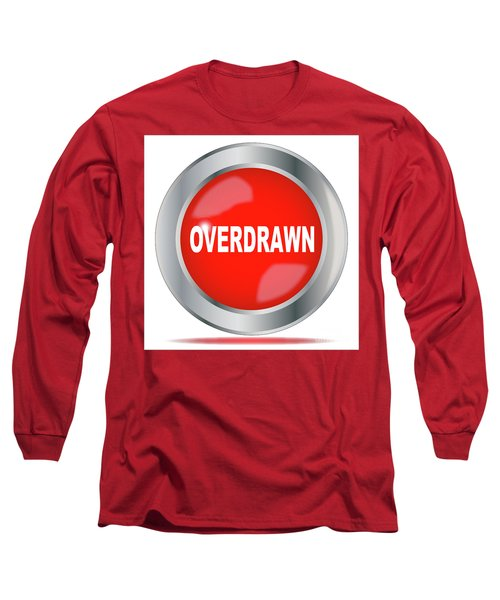 Overdrawn Long Sleeve T-Shirt