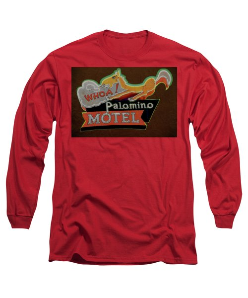 Long Sleeve T-Shirt featuring the photograph Palomino Motel by Jeff Burgess