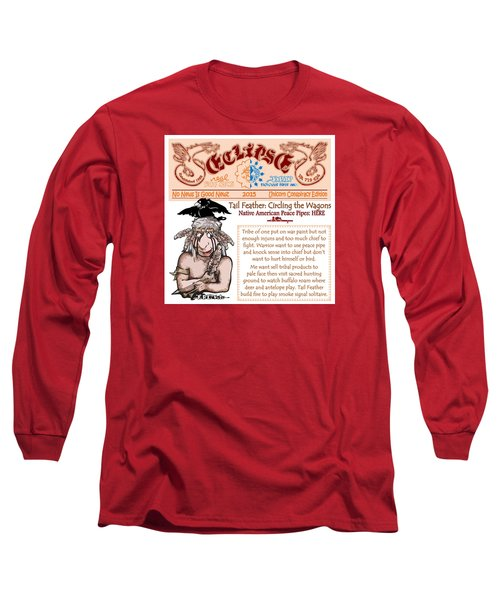Long Sleeve T-Shirt featuring the drawing Real Fake News Circling The Wagons 2 by Dawn Sperry