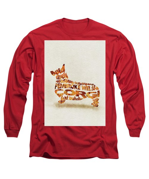 Long Sleeve T-Shirt featuring the painting Pembroke Welsh Corgi Watercolor Painting / Typographic Art by Inspirowl Design