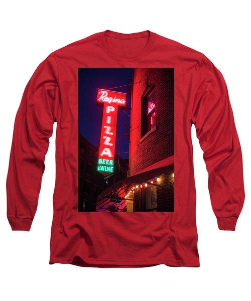 Pizzeria Regina Boston Ma North End Thacher Street Neon Sign Long Sleeve T-Shirt