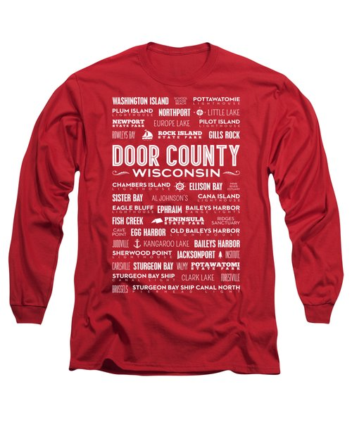 Places Of Door County On Red Long Sleeve T-Shirt by Christopher Arndt