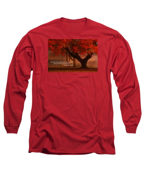 Long Sleeve T-Shirt featuring the photograph Proverbs 11 30 Scripture And Picture by Ken Smith