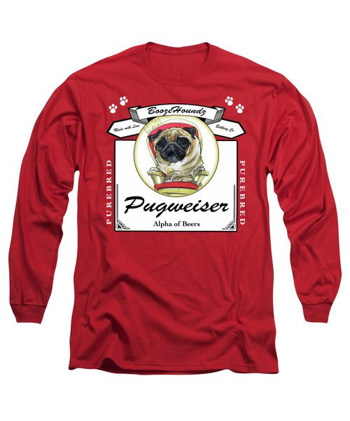 Pugweiser Beer Long Sleeve T-Shirt