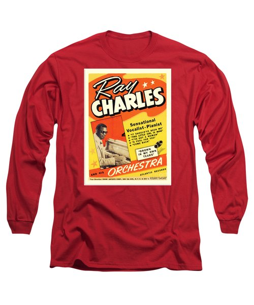 Ray Charles Rock N Roll Concert Poster 1950s Long Sleeve T-Shirt