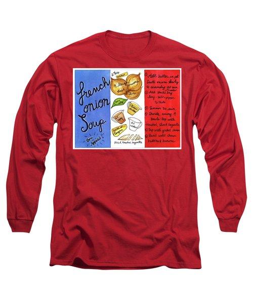 Recipe French Onion Soup Long Sleeve T-Shirt