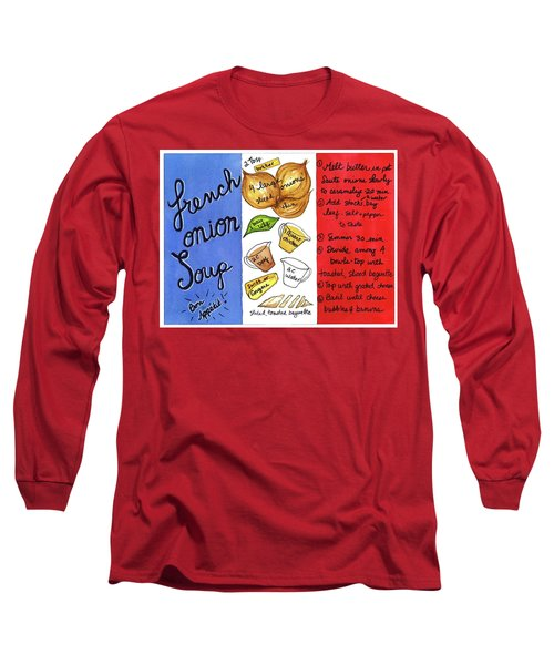 Recipe French Onion Soup Long Sleeve T-Shirt